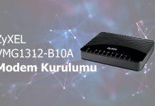 ZyXEL VMG1312-B10A Modem Kurulumu