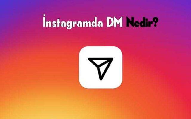 instagram-dm-nedir
