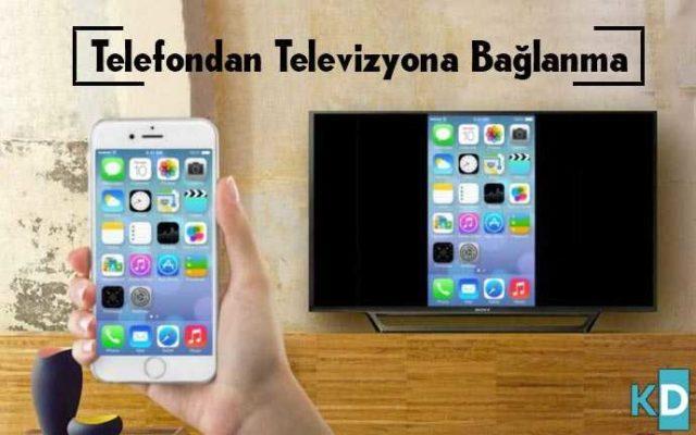 Telefondan-Televizyona-Bağlanma