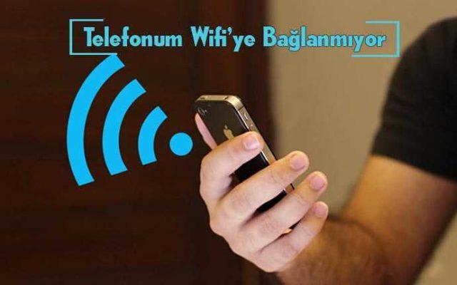 Telefon-Wifiye-Bağlanmıyor