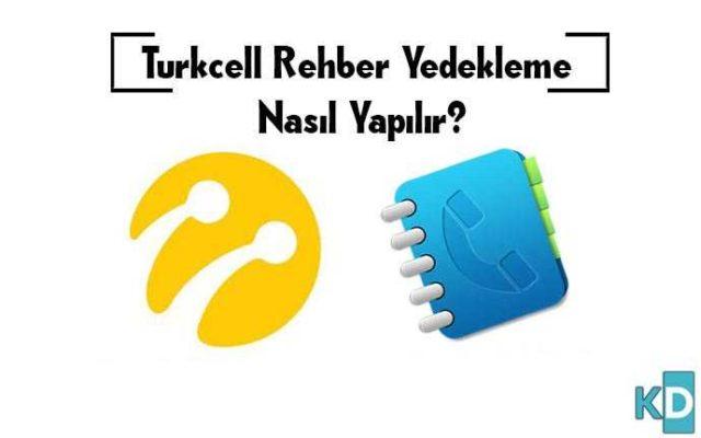 Turkcell-Rehber-Yedekleme