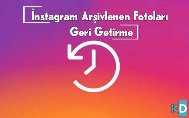 instagramda-Arşivlenen-Fotoları