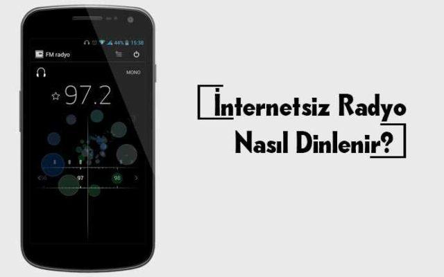 internetsiz radyo uygulaması