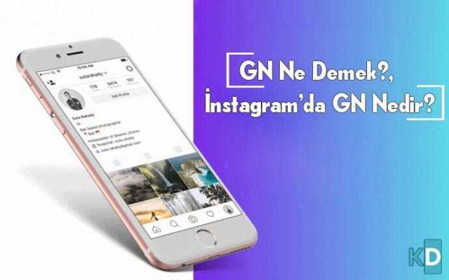 instagramda-gn-ne-demek